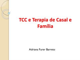 TCC e Terapia de Casal e Família