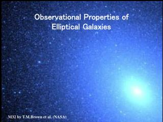 Observational Properties of  Elliptical Galaxies