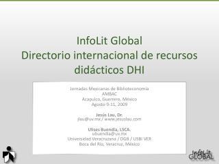 InfoLit Global Directorio internacional de recursos didácticos DHI