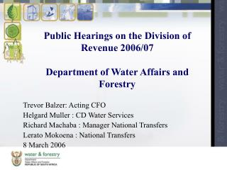 Public Hearings on the Division of Revenue 2006/07 Department of Water Affairs and Forestry