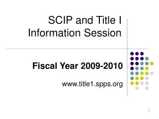 SCIP and Title I  Information Session