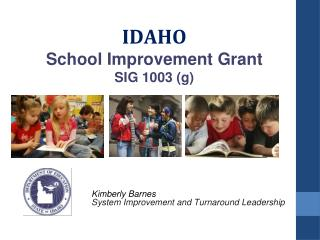 IDAHO School Improvement Grant  SIG 1003 (g)