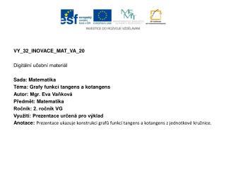 VY_32_INOVACE_MAT_VA_20 Digitální učební materiál Sada:  Matematika