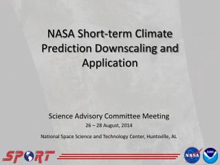 NASA Short-term Climate Prediction Downscaling and Application