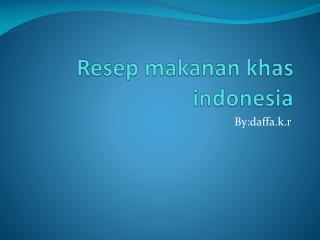Resep makanan khas indonesia