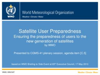 based on WMO Briefing to Side Event at 65 th  Executive Council, 17 May 2013