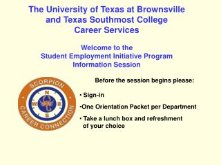 The University of Texas at Brownsville and Texas Southmost College Career Services