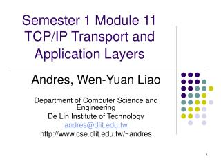Semester 1 Module 11  TCP/IP Transport and Application Layers