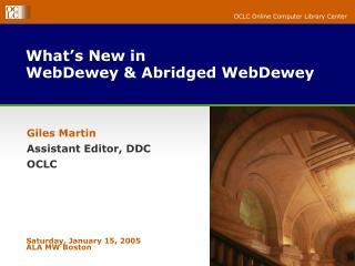 What's New in  WebDewey & Abridged WebDewey