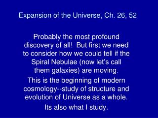 Expansion of the Universe, Ch. 26, 52