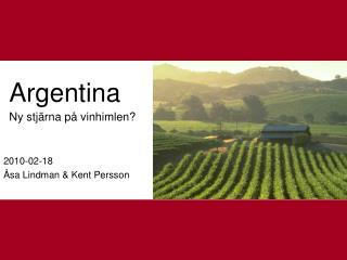 Argentina  Ny stjärna på vinhimlen?