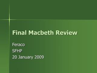 Final Macbeth Review