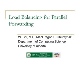 Load Balancing for Parallel Forwarding