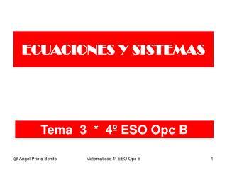 Tema  3  *  4º ESO Opc B