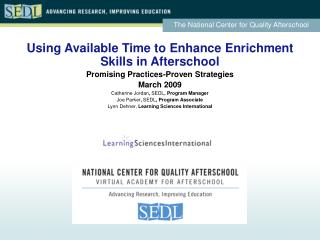 Using Available Time to Enhance Enrichment Skills in Afterschool