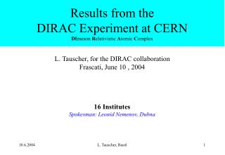 Results from the  DIRAC Experiment at CERN DI meson  R elativistic  A tomic  C omplex