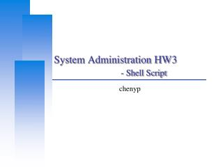 System Administration HW3 - Shell Script