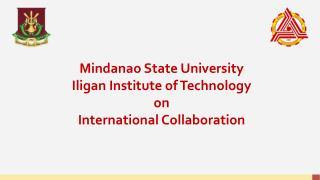 Mindanao State University Iligan  Institute of Technology o n International Collaboration