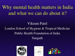 Why mental health matters in India and what we can do about it?