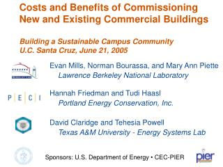 Costs and Benefits of Commissioning New and Existing Commercial Buildings  Building a Sustainable Campus Community U.C.