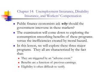 Chapter 14:  Unemployment Insurance, Disability Insurance, and Workers' Compensation