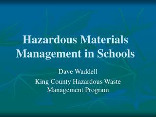 Hazardous Materials Management in Schools