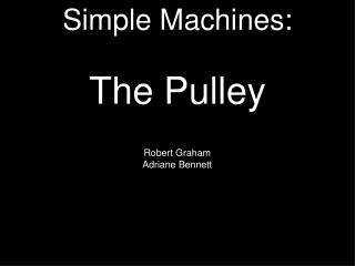 Simple Machines: