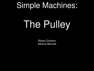 Simple Machines: