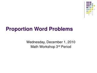 Proportion Word Problems