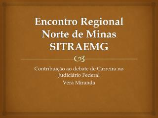 Encontro  Regional Norte de Minas SITRAEMG