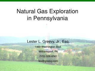 Natural Gas Exploration in Pennsylvania