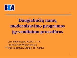 Daugiabučių namų modernizavimo programos įgyvendinimo procedūros