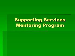 Supporting Services  Mentoring Program