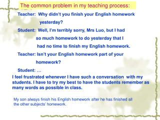 The common problem in my teaching process :