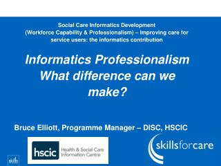 Social Care Informatics Development