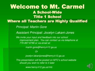 Welcome to Mt. Carmel A School-Wide Title 1 School Where all Teachers are Highly Qualified
