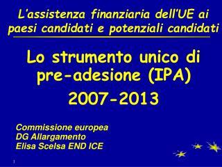L assistenza finanziaria dell UE ai paesi candidati e potenziali candidati