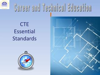 CTE Essential Standards