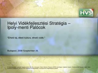 Helyi Vidékfejlesztési Stratégia – Ipoly-menti Palócok