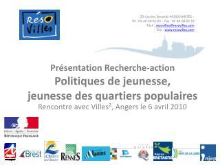 Pr sentation Recherche-action  Politiques de jeunesse,  jeunesse des quartiers populaires