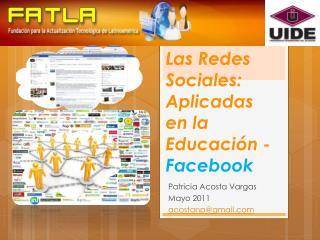 Las Redes  Sociales:  Aplicadas en la Educación - Facebook