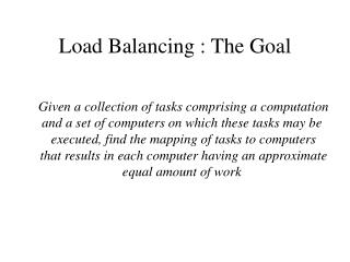 Load Balancing : The Goal