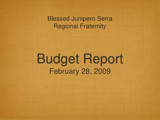 Budget Report February 28, 2009