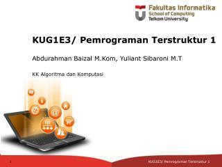 KUG1E3 /  Pemrograman Terstruktur 1