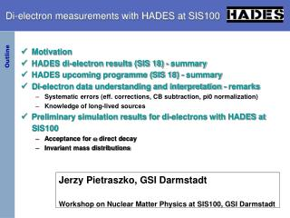 Di-electron measurements with HADES at SIS100