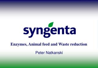 Enzymes, Animal feed and Waste reduction