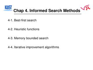 Chap 4. Informed Search Methods