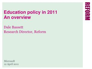 Education policy in 2011 An overview