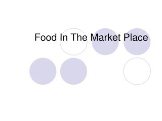Food In The Market Place