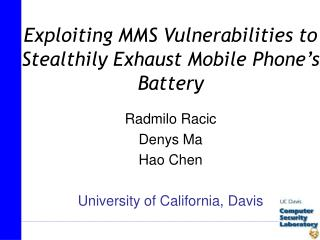 Radmilo Racic Denys Ma Hao Chen University of California, Davis